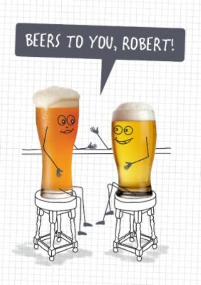 Cartoon Beers To You Pun Card