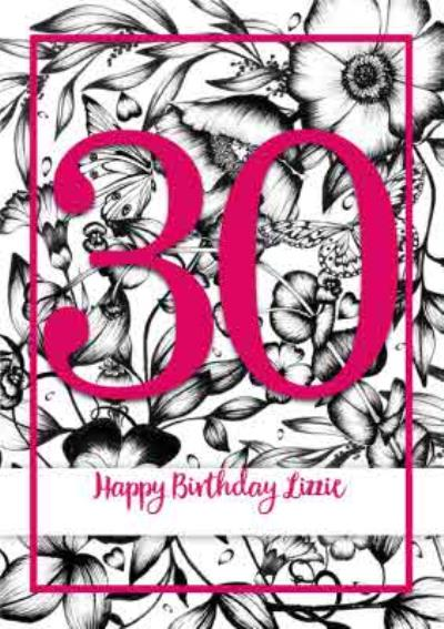 Monochrome Flowers Happy 30Th Birthday Card