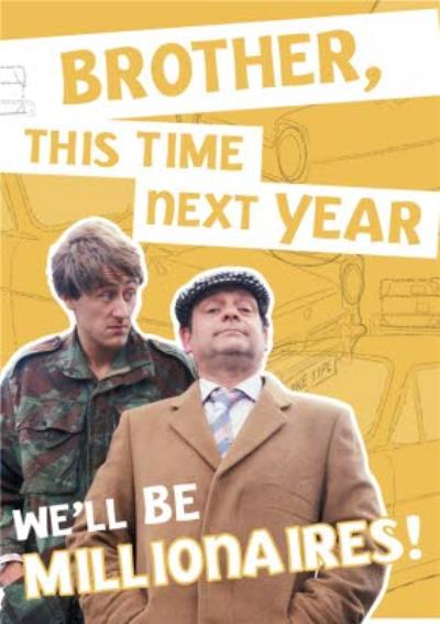Only Fools And Horses Birthday card - We'll be MILLIONAIRES!