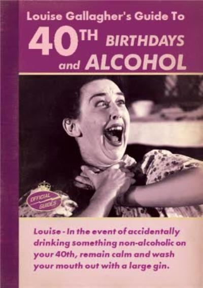 Personalised Guide To 40th Birthdays And Alcohol Card