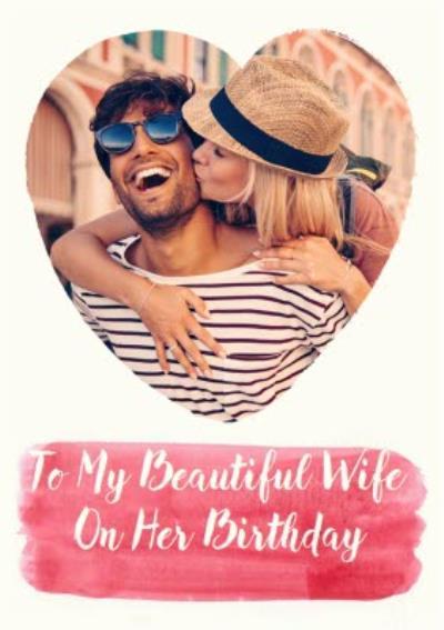 Happy Birthday - Heart Shaped Photo Upload Card