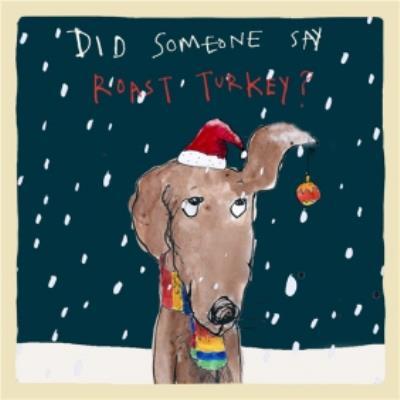 Did Somebody Say Roast Turkey Dog Card