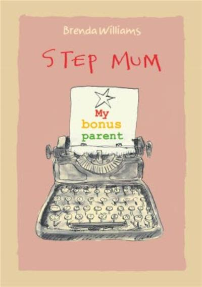 Step Mum My Bonus Parent Birthday Card