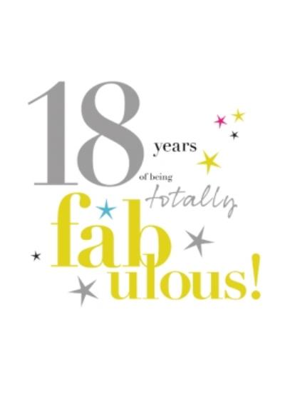 Modern Typographic Design Age 18 Years Of Being Totally Fabulous Card