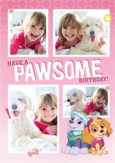 Paw Patrol Photo Upload Have a Pawsome Birthday Card