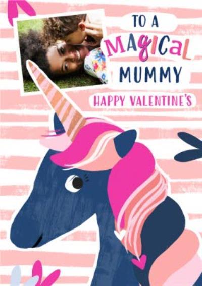 Mordern Unicorn Magical Mummy Photo Upload Valentines Card