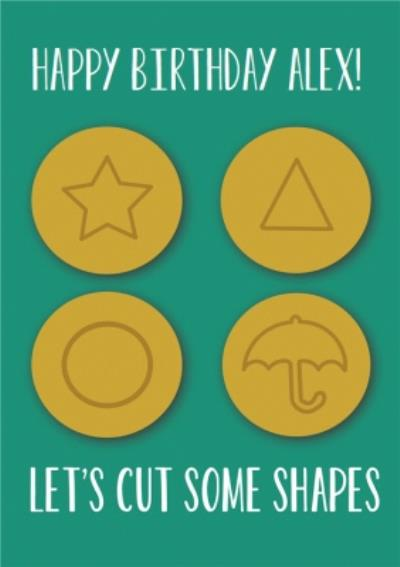 Green Background With Four Gold Coins, Happy Birthday Lets Cut Some Shapes Peronalised card
