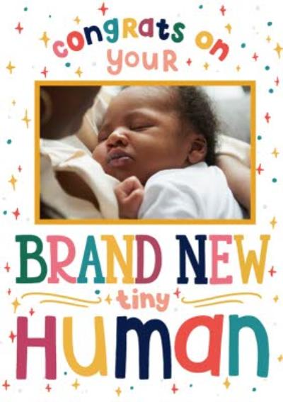 Congrats On Your Brand New Tiny Human Photo Upload New Baby Card