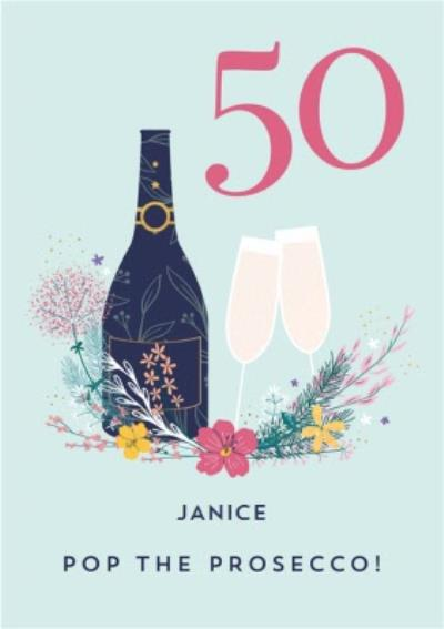 Pigment Floral Pop The Prosecco 50th Birthday Card