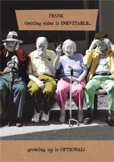 Pigment Getting Older Is Inevitable Growing Up Is Optional Birthday Card