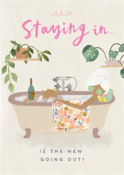 Pigment Hey Girl Staying In Is The New Going Out Bath Pamper Birthday Card