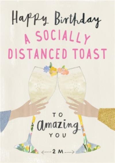 Cute A Socially Distanced Toast Birthday Card