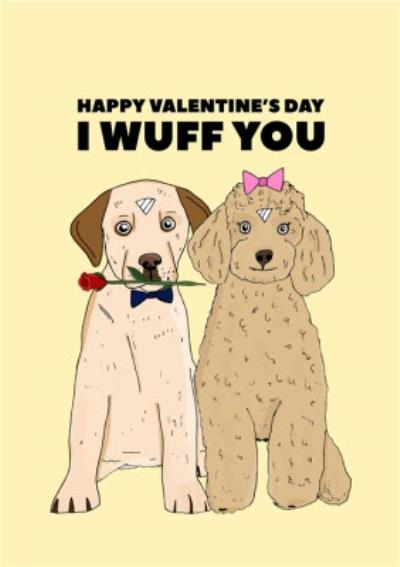 Cute Illustration Happy Valentines Day I Wuff You Card
