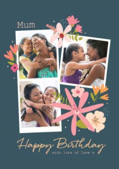 Floral Mum Happy Birthday Photo Upload Birthday Card