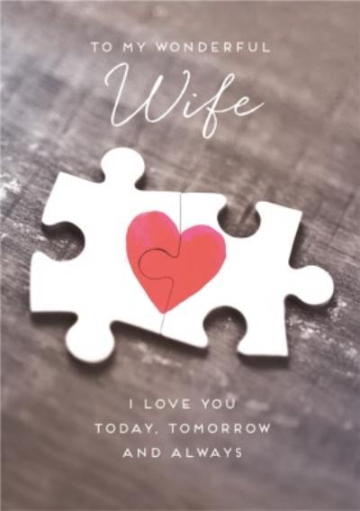 Wonderful Wife I Love You Today Tomorrow Always Jigsaw Card