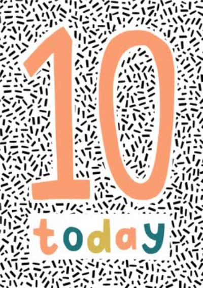 Party Popper Illustrated Confetti 10 Today Birthday Card