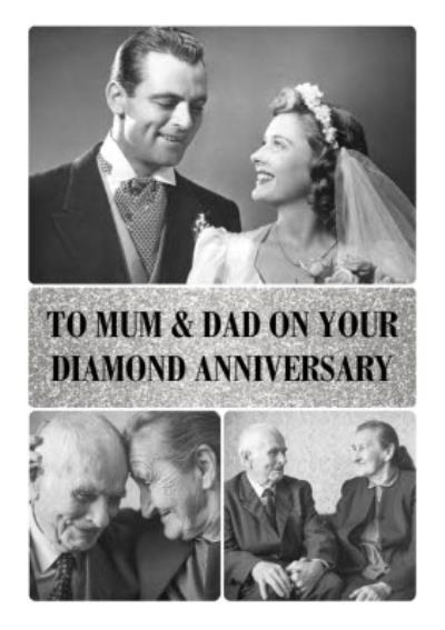 To Mum & Dad on your Diamond Anniversary - 60th Anniversary Photo Upload Card