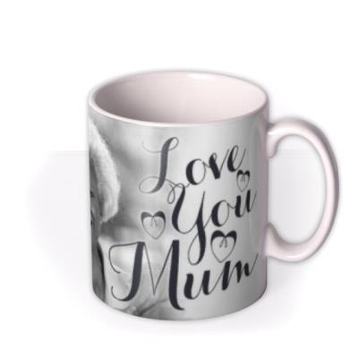 Mother's Day Calligraphy Hearts Photo Upload Mug