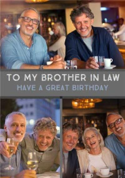 Brother in Law Multi Photo And Personalised Text Birthday Card