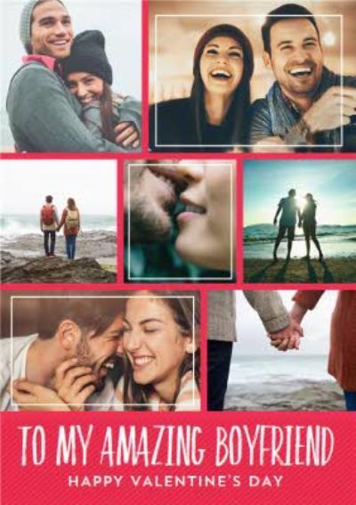 Multi-Photo To My Amazing Boyfriend On Valentine's Day Card