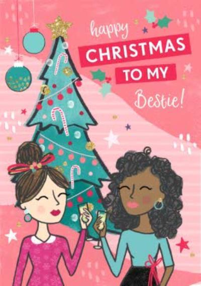 Happy Christmas To My Bestie Girls Card