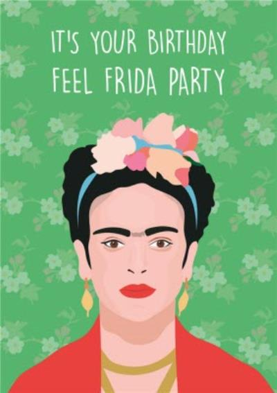 Modern Funny Eyebrows Artist Feel Frida Party Birthday Card