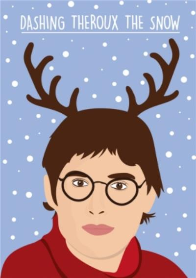 Dashing Theroux The Snow Card