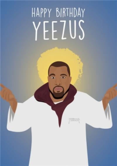 Happy Birthday Yeezus Card