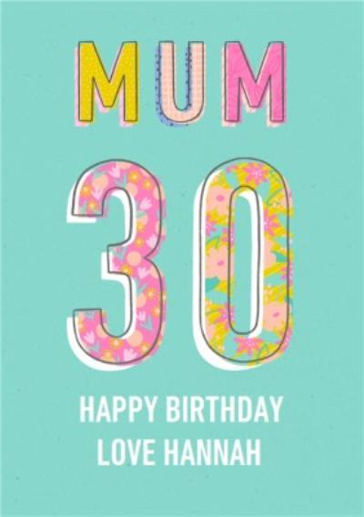 Typographic Bright Pattern Mum 30th Birthday Card