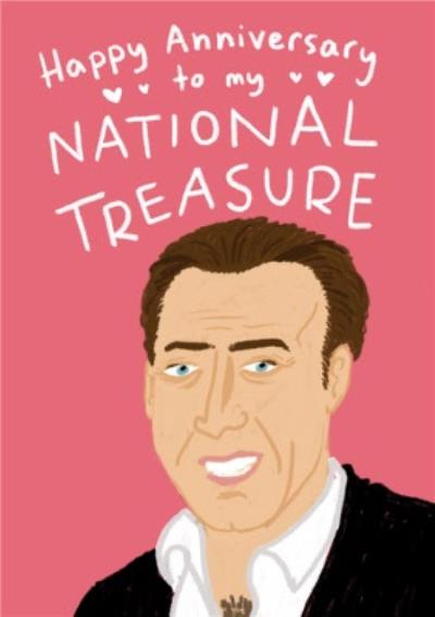 Nicolas Cage Ur My National Treasure Funny Anniversary Card