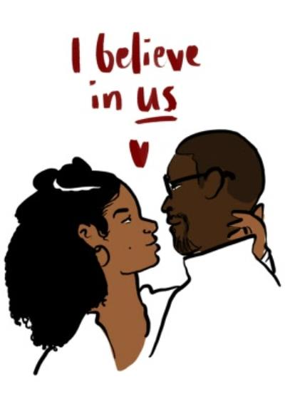 Randall and beth I Believe In Us Valentine's Day Card