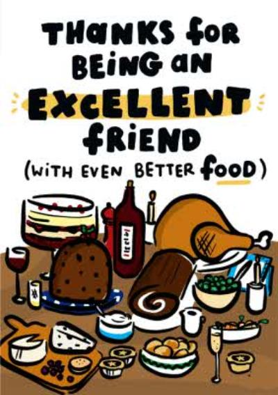 Thanks For Being An Excellent Friend Funny Card