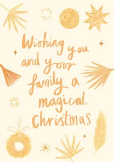 Wishing You And Your Family A Magical Christmas Card