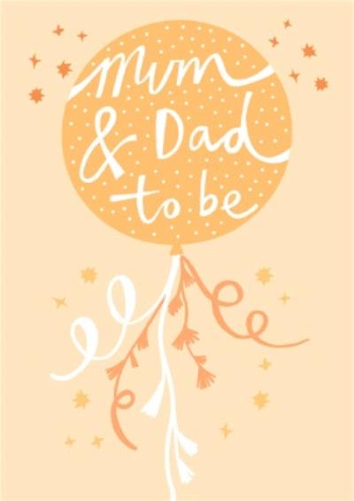 Beautiful Illustrated Balloon Mum And Dad To Be New Baby Card