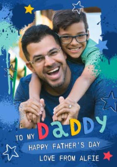 Studio Sundae To My Daddy Photo Upload Father's Day Card