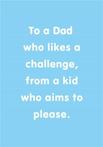 Dad Who Likes A Challenge Father's Day Card