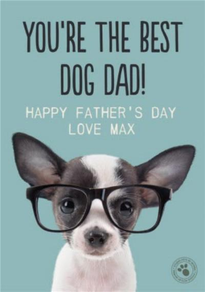 You Are The Best Dog Dad Card