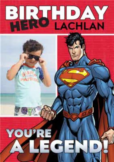 Dc Comics Superman Youre A Legend Photo Birthday Card