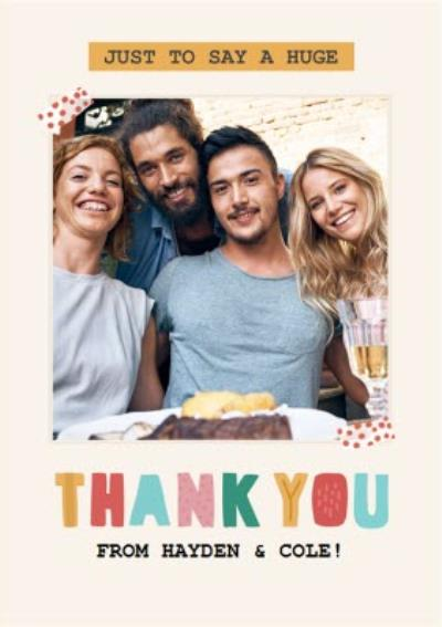 Just To Say Photo Upload Thank You Card