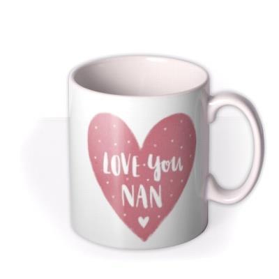 Mother's Day Mug - Nan - photo upload mug