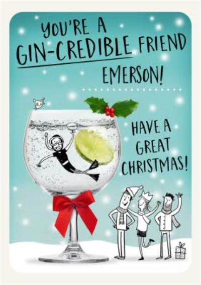 Funny Humour Quote Gincredible Friend Christmas Card