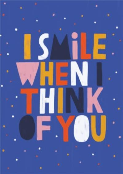 Positive Happy Smile Friendship Card