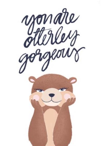 Otterley Gorgeous Card