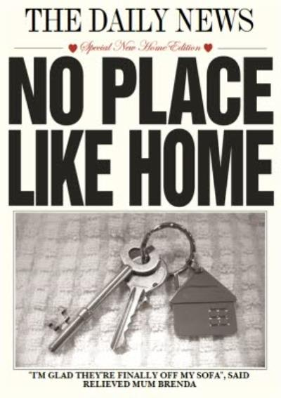 The Daily News No Place Like Home Personalised New Home Card