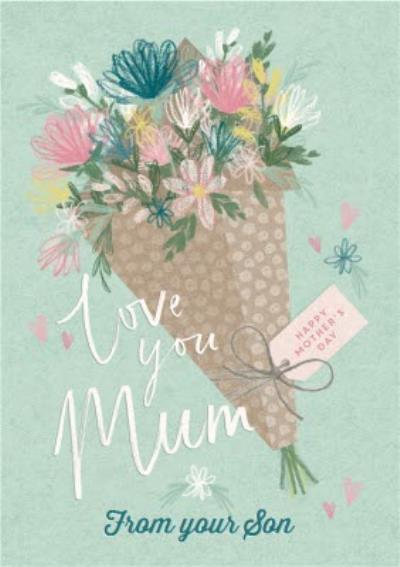 Illustrated Flower Bouquet Love You Mum From Your Son Mother's Day Card