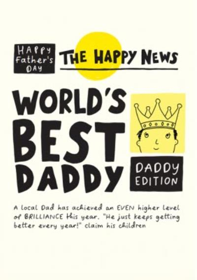 The Happy News World's Best Daddy Father's Day Card