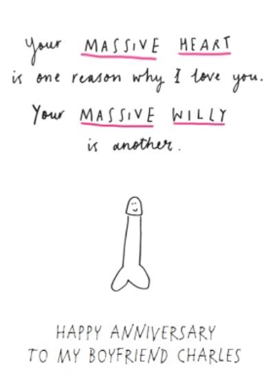 I Love You And Your Massive Willy Funny Anniversary Card