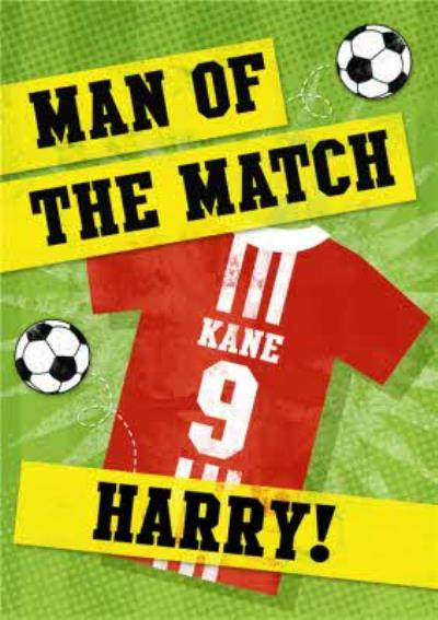 Man Of The Match Football Personalised Happy Birthday Card
