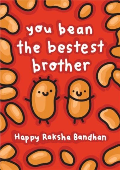 You Bean The Bestest Brother Raksha Bandhan Card