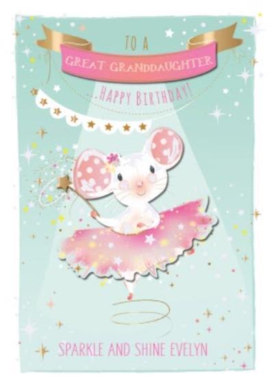 Birthday Card - Great Granddaughter - Mouse - Ballet - Ballerina